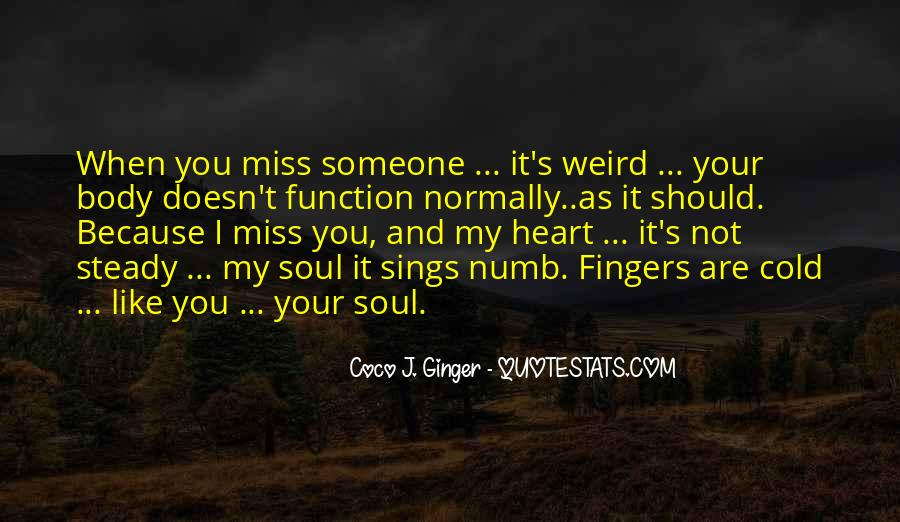 Quotes About Numb Love #535240
