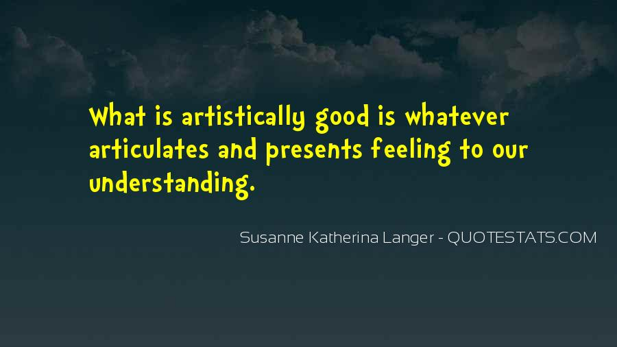 Quotes On Feelings And Understanding #1489671