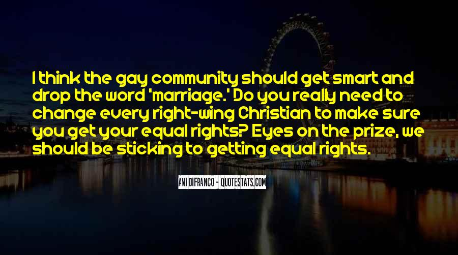 Quotes On Gay Marriage Con #169808