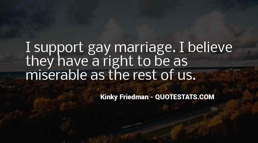 Quotes On Gay Marriage Con #5571
