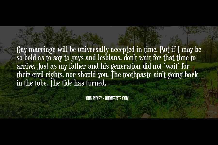 Quotes On Gay Marriage Con #87377