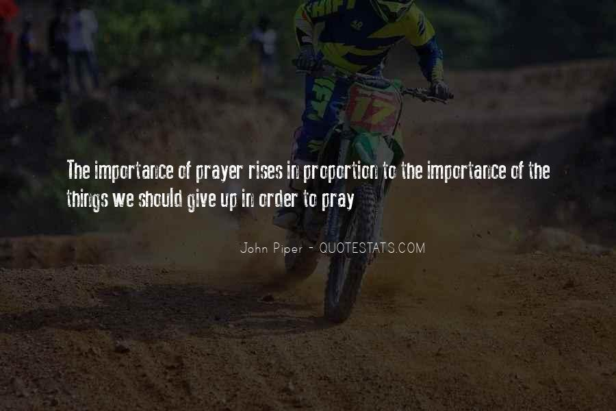 Quotes On Giving Someone Importance #144853