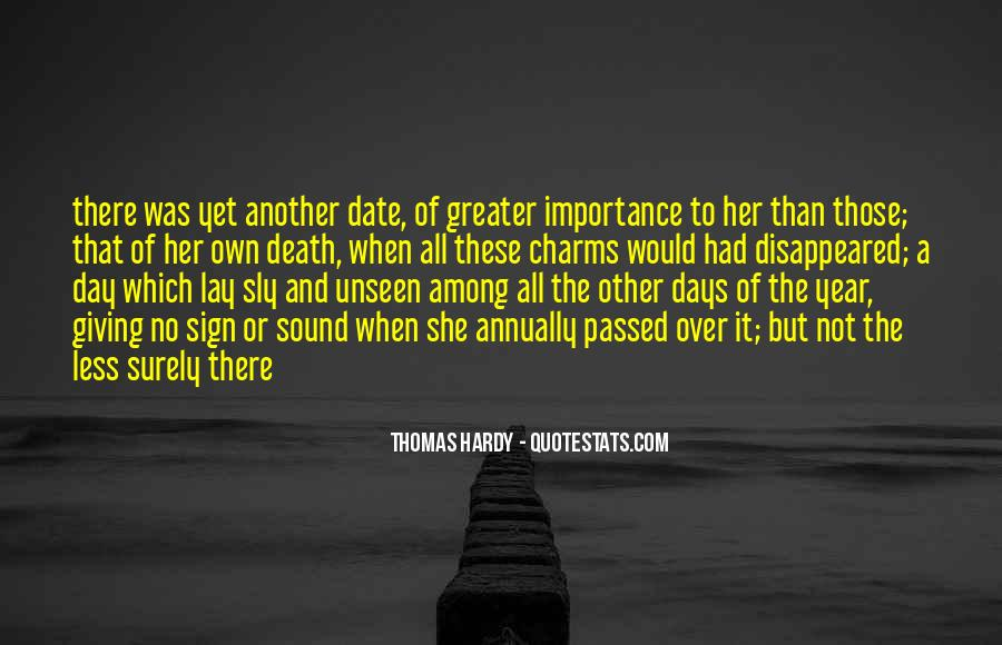 Quotes On Giving Someone Importance #397652