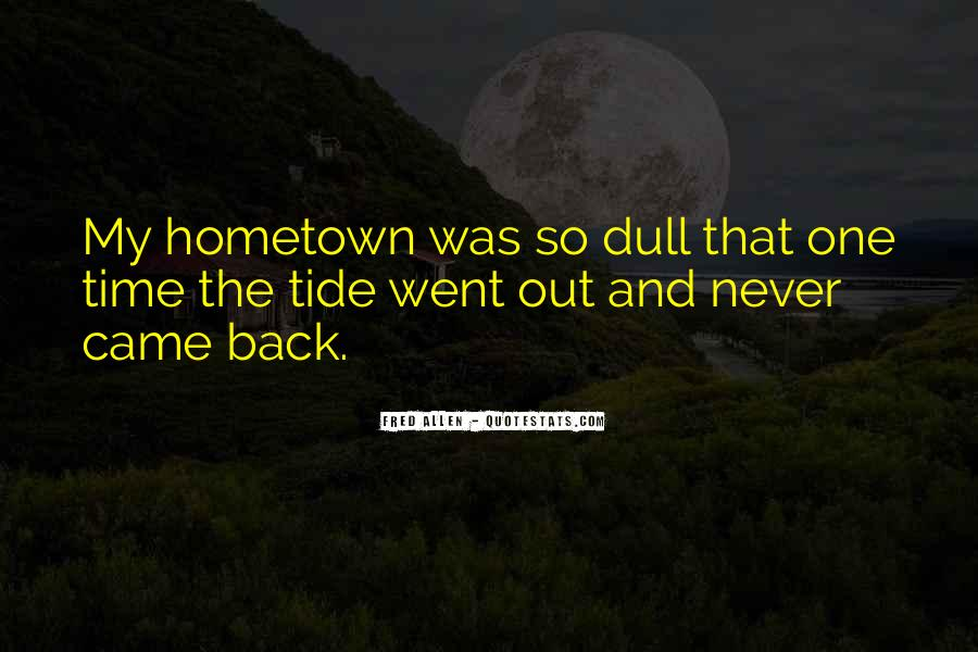 Quotes On Going Hometown #27686