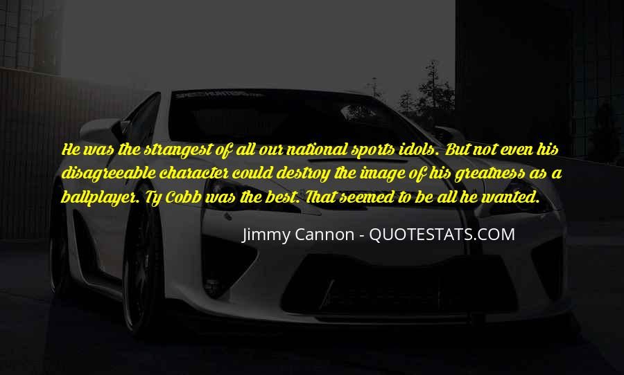 Quotes On Greatness Sports #1060065
