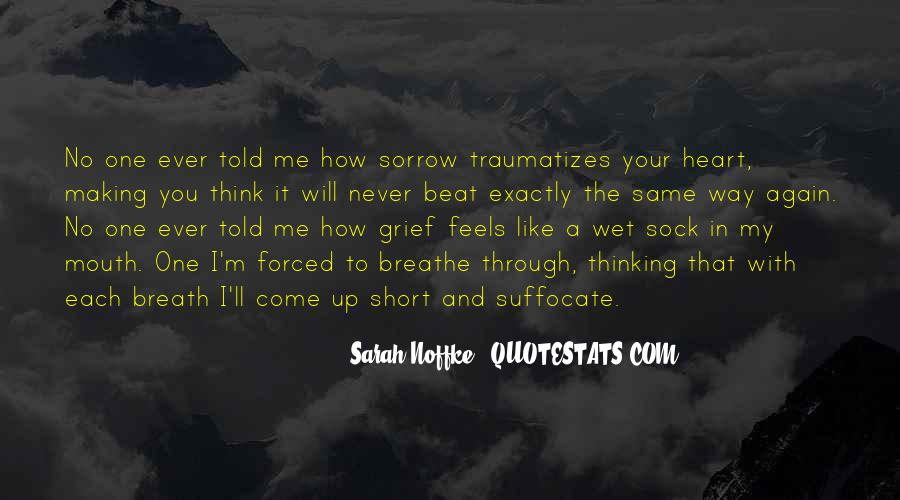 Quotes On Grief And Sorrow #356093
