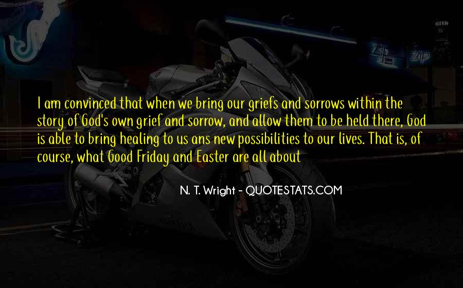 Quotes On Grief And Sorrow #459781