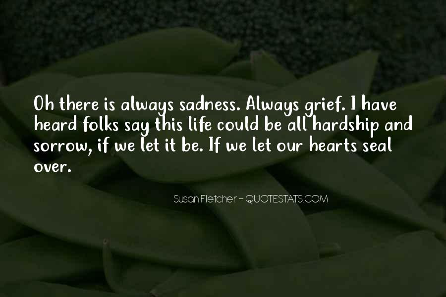 Quotes On Grief And Sorrow #633118