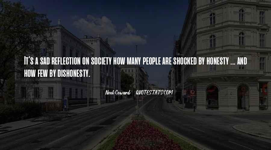 Quotes On Honesty And Dishonesty #983968