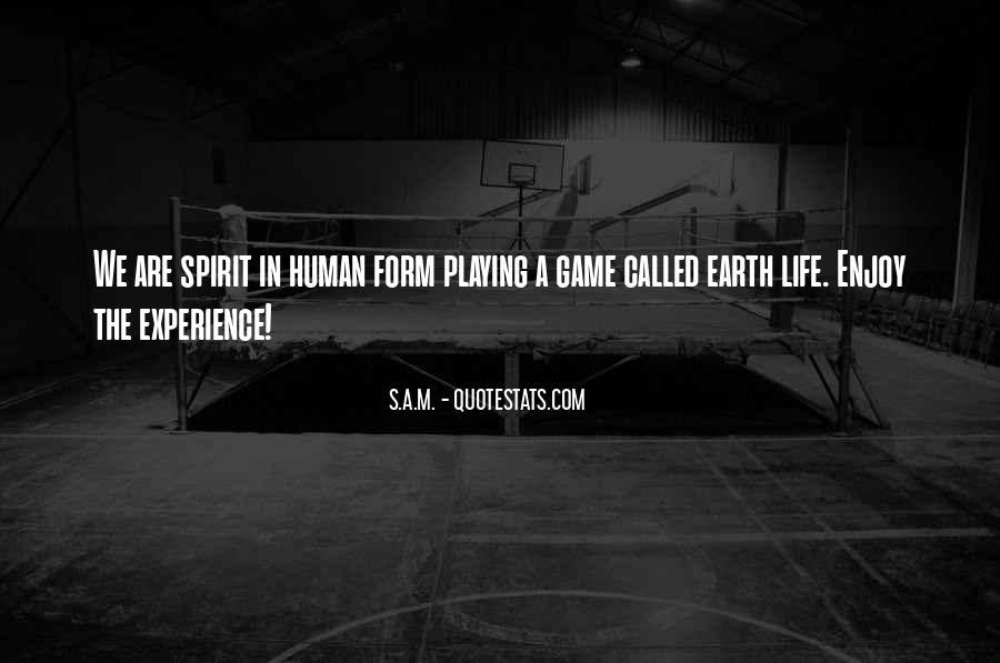 Quotes On Human Spirituality #120343