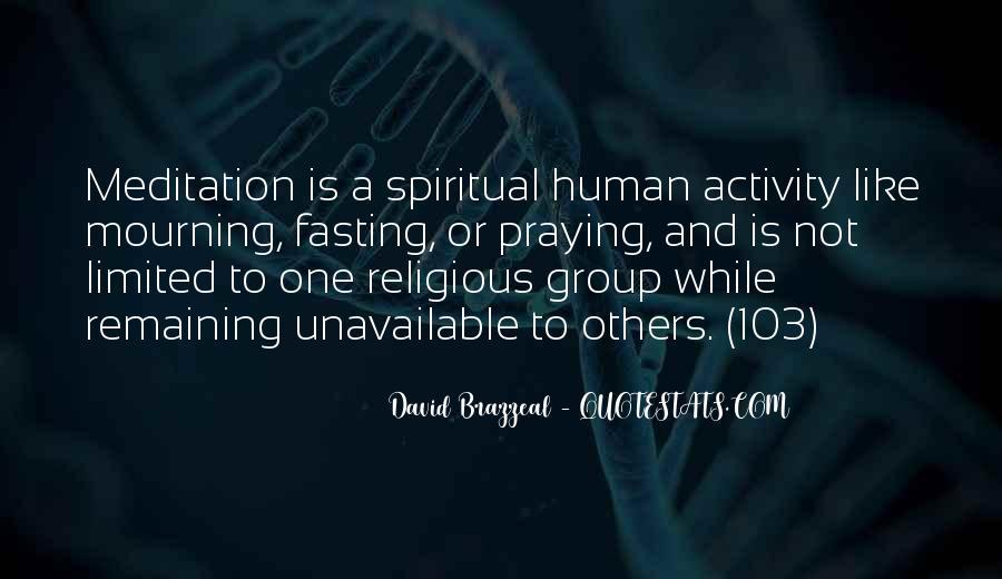 Quotes On Human Spirituality #991645