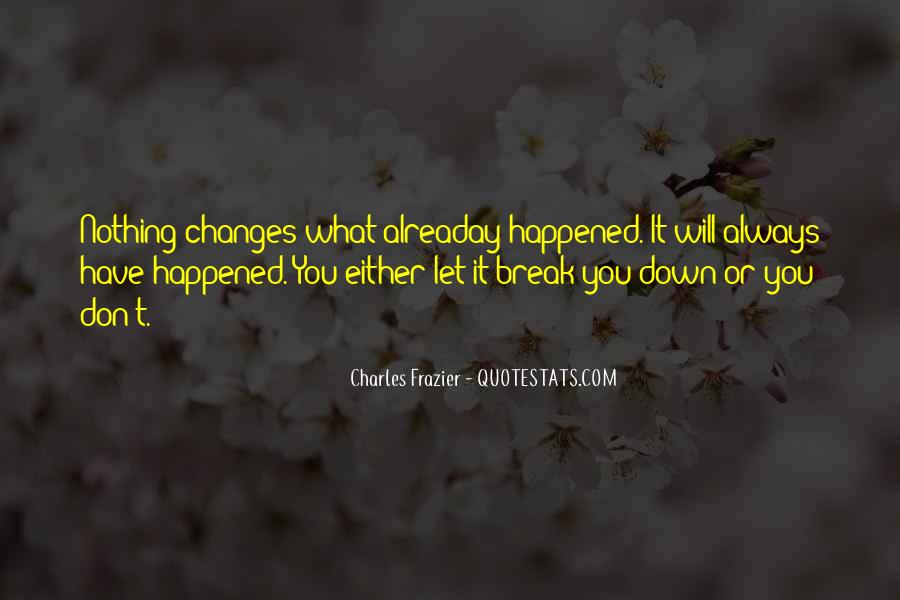 Quotes About Nothing Changes #170523