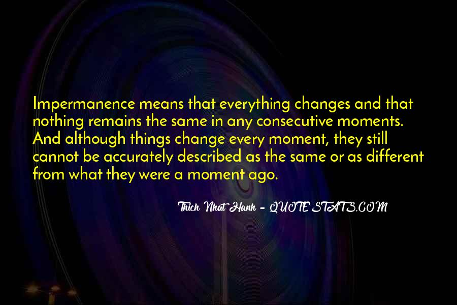 Quotes About Nothing Changes #299303