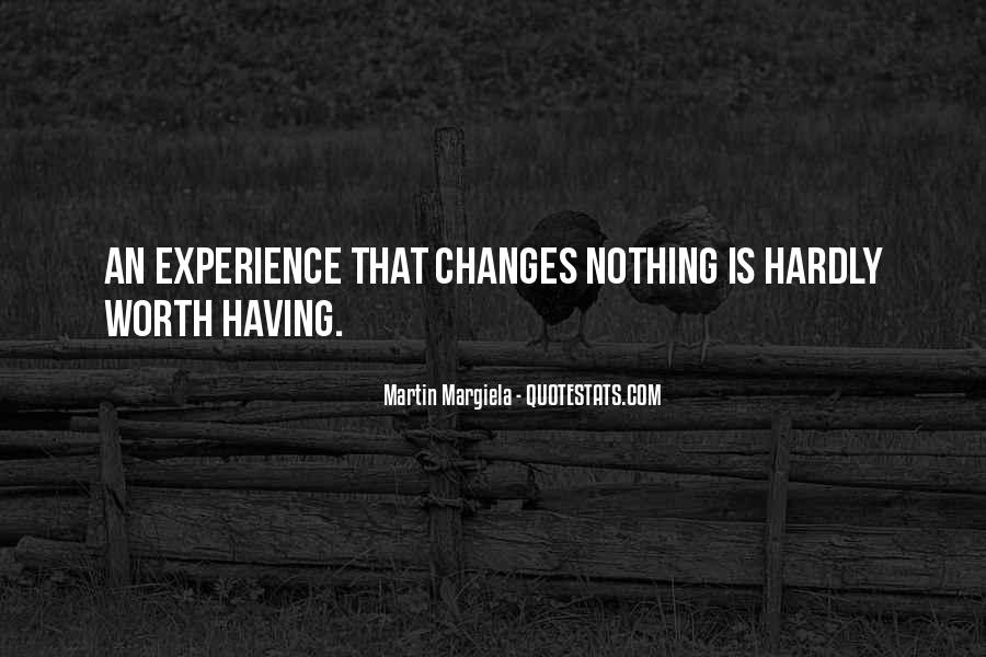 Quotes About Nothing Changes #390054