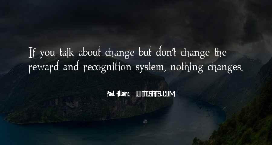 Quotes About Nothing Changes #606238