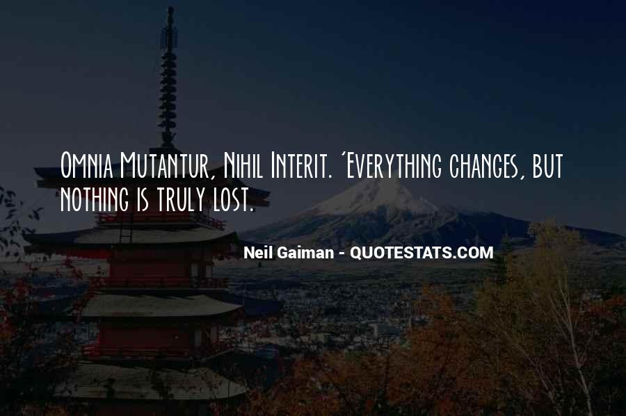 Quotes About Nothing Changes #610544