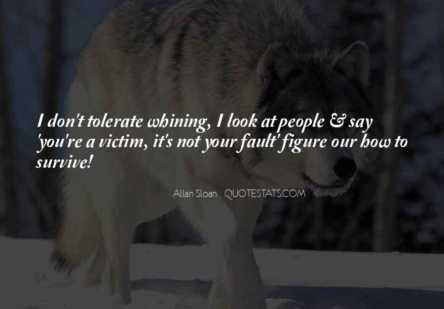 Quotes About Not Whining #117631