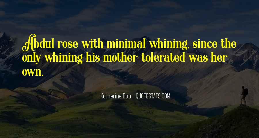 Quotes About Not Whining #129718