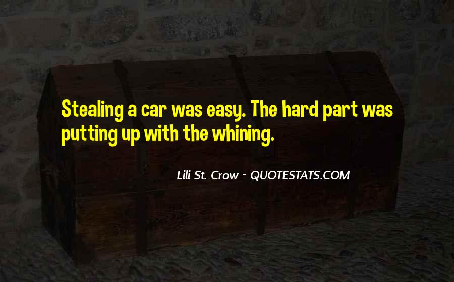 Quotes About Not Whining #155922