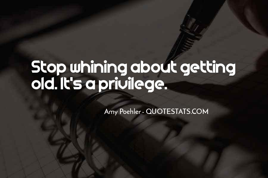 Quotes About Not Whining #20721