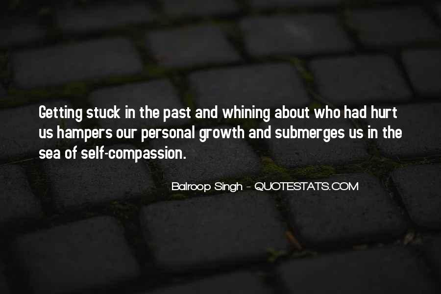 Quotes About Not Whining #284017