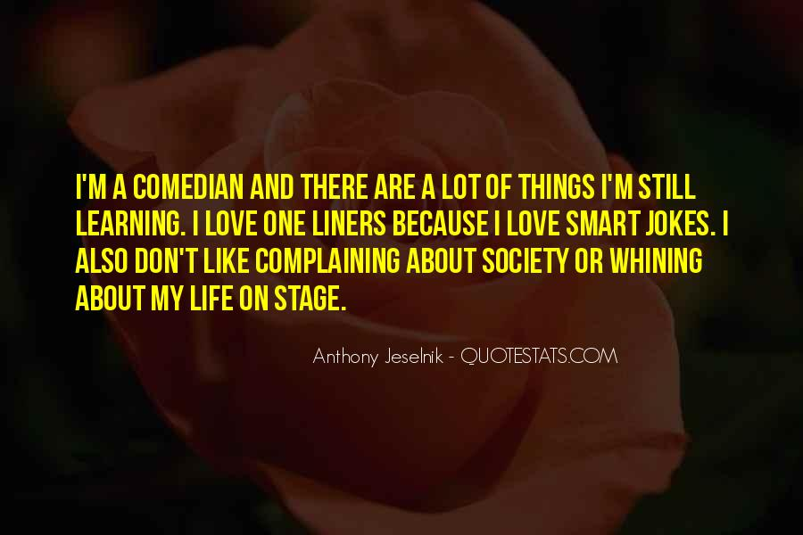 Quotes About Not Whining #496712