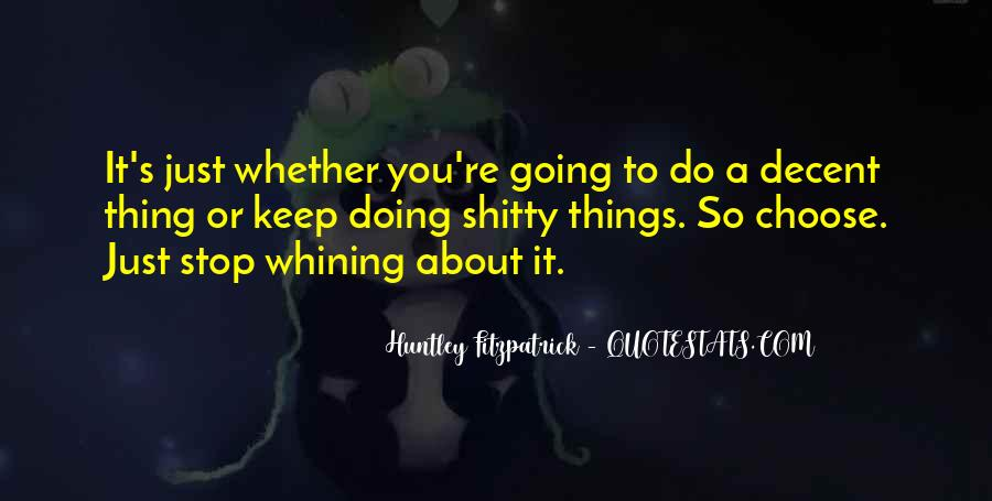 Quotes About Not Whining #54234