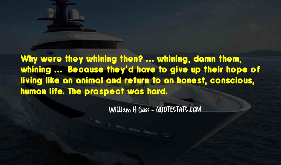 Quotes About Not Whining #553674