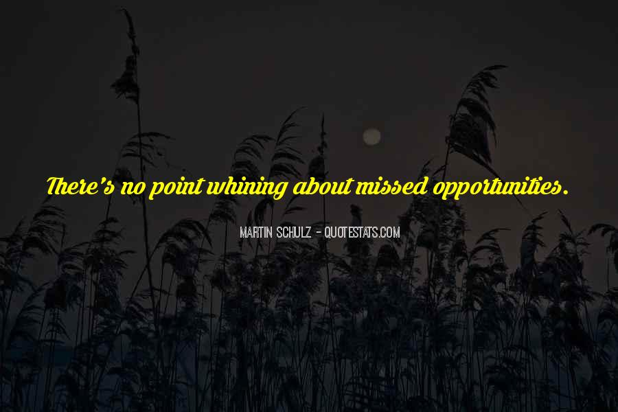 Quotes About Not Whining #622752