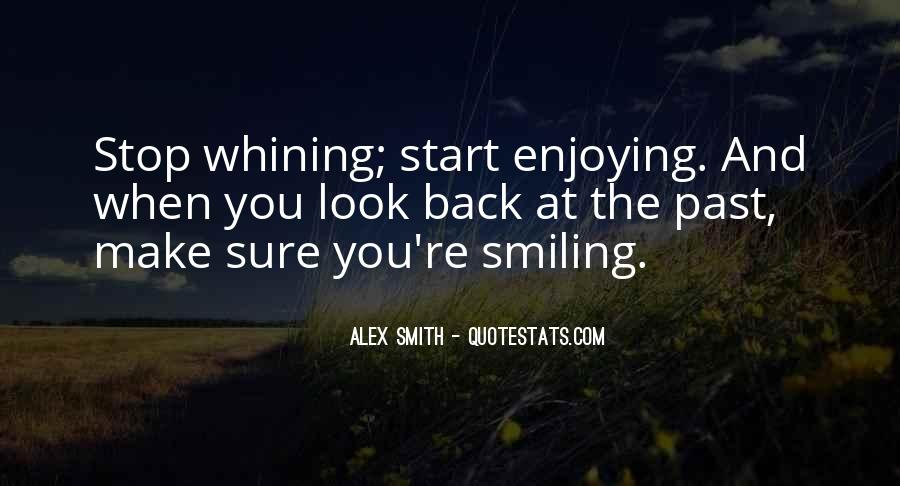 Quotes About Not Whining #713255