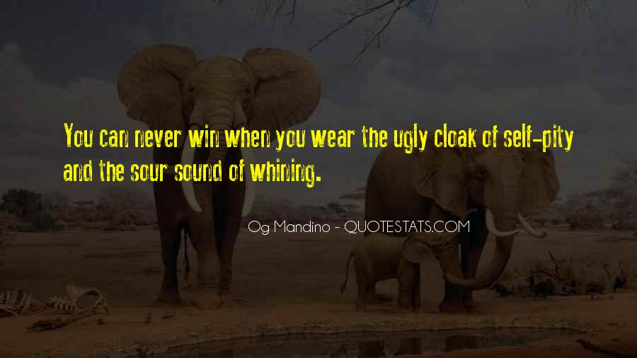 Quotes About Not Whining #732368