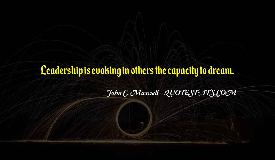 Quotes On Leadership John Maxwell #1303555