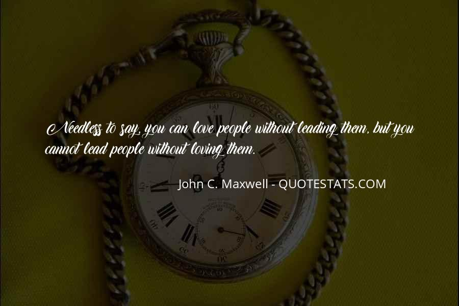 Quotes On Leadership John Maxwell #1316360