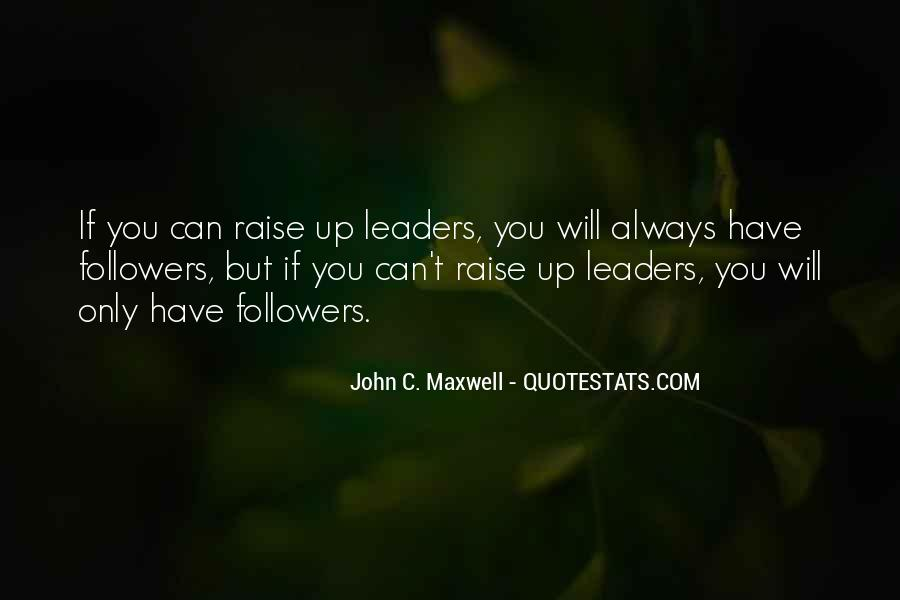 Quotes On Leadership John Maxwell #661122