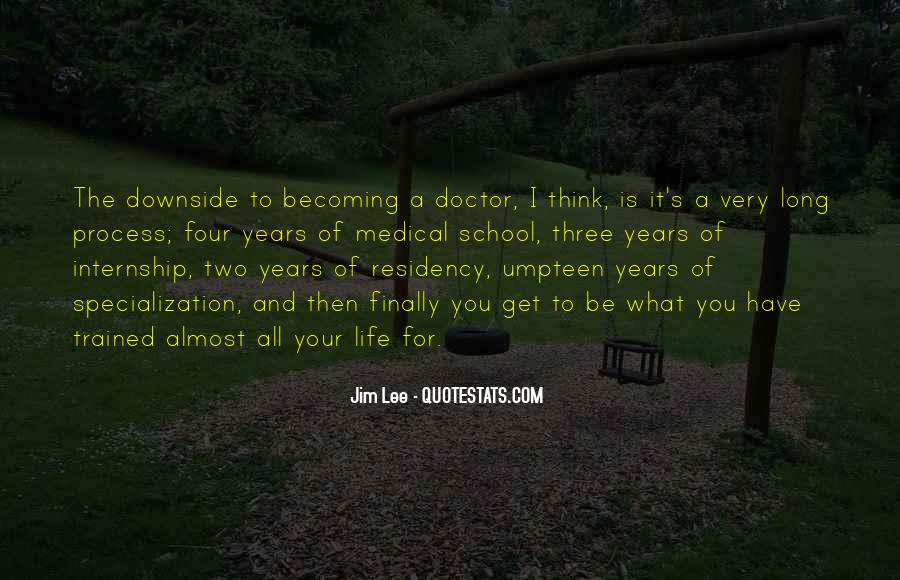 Quotes On Life Of A Doctor #120179