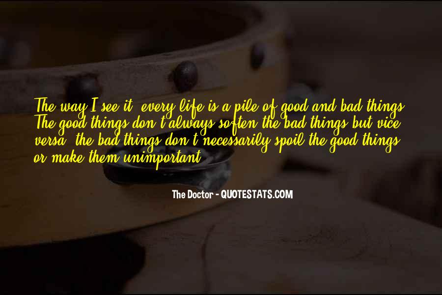 Quotes On Life Of A Doctor #1546169