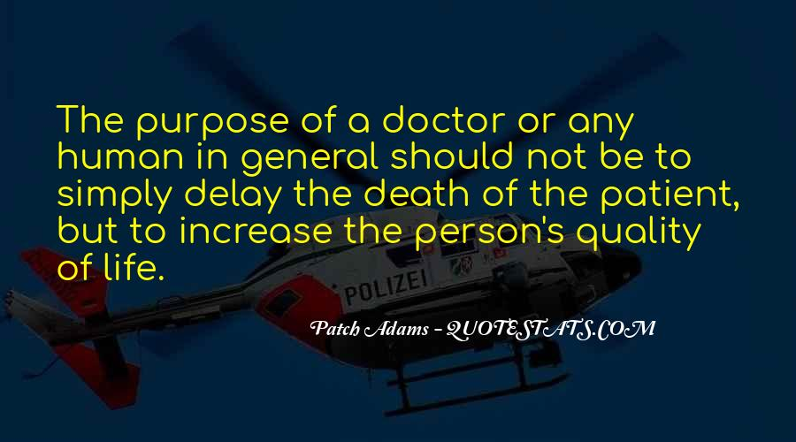 Quotes On Life Of A Doctor #1747269