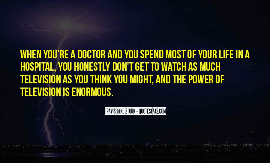 Quotes On Life Of A Doctor #490479