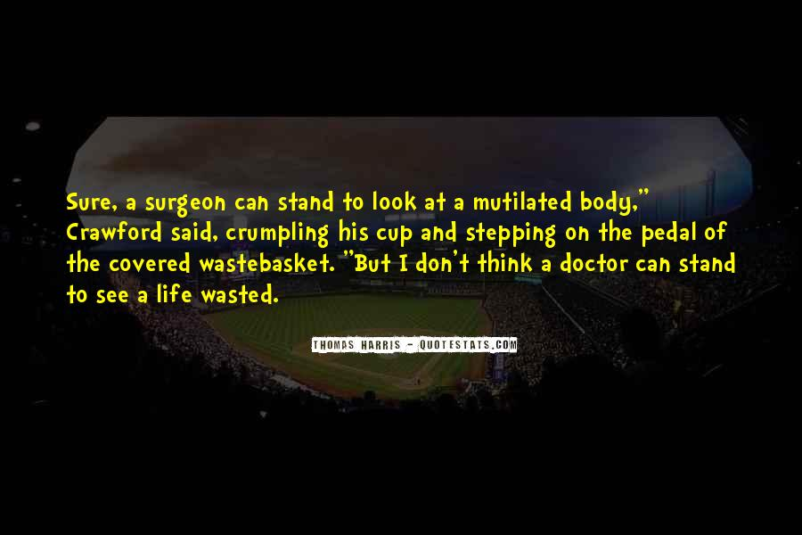 Quotes On Life Of A Doctor #567241