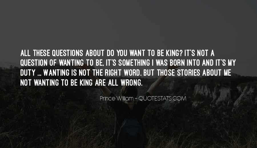 Quotes About Not Wanting Me #100441