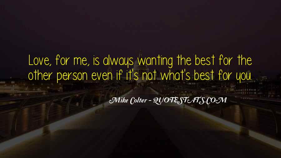 Quotes About Not Wanting Me #141112