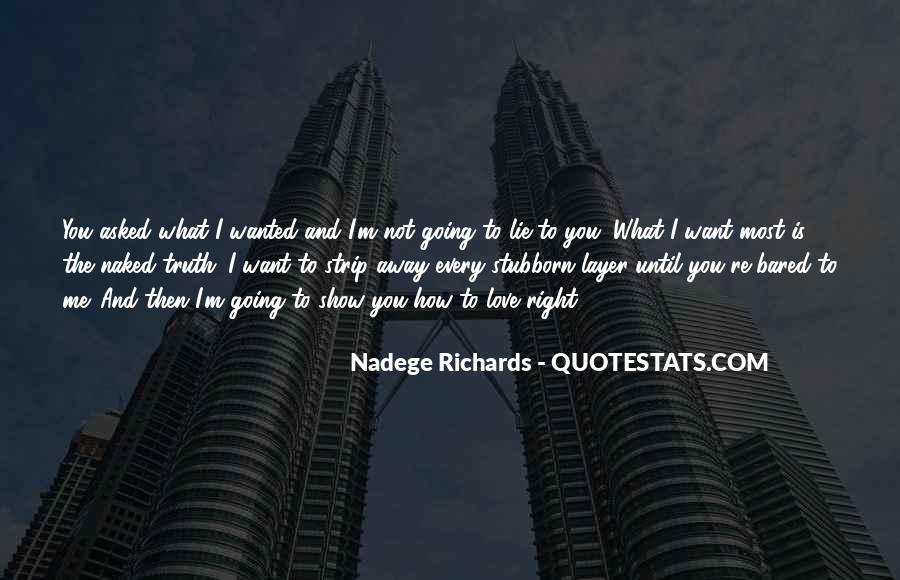 Quotes About Not Wanting Me #1622631