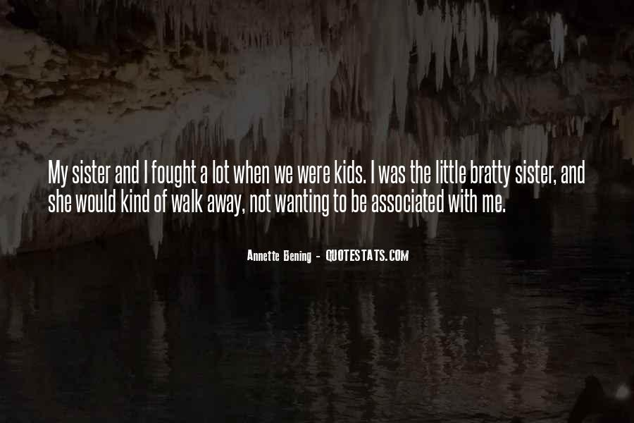 Quotes About Not Wanting Me #1684495