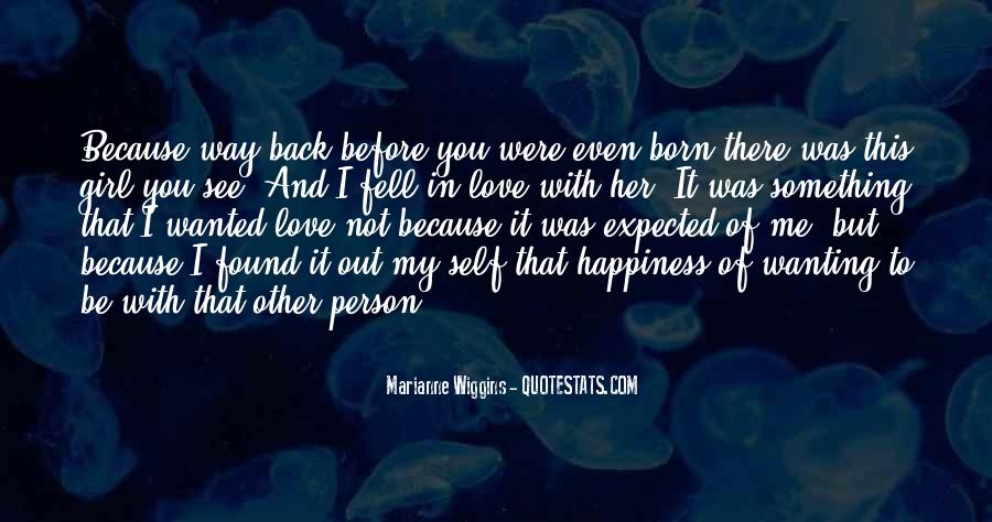 Quotes About Not Wanting Me #1763451