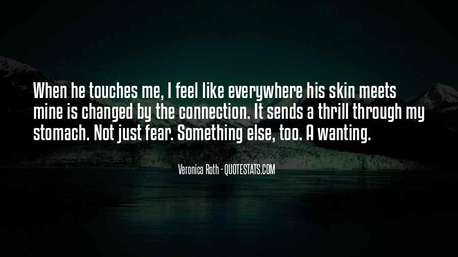 Quotes About Not Wanting Me #390237
