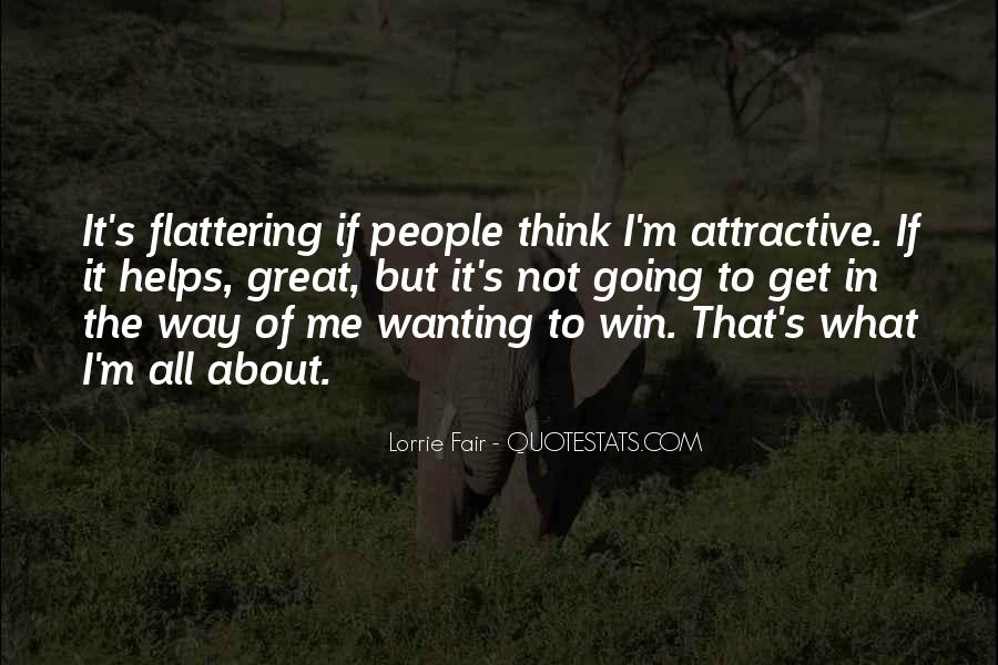 Quotes About Not Wanting Me #457593