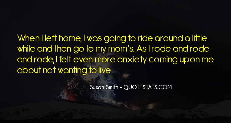 Quotes About Not Wanting Me #804664