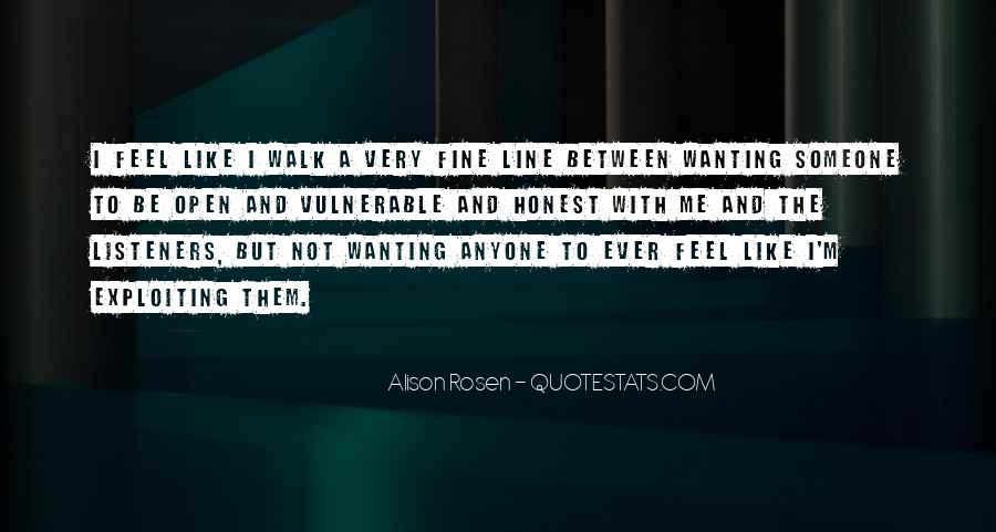 Quotes About Not Wanting Me #93445