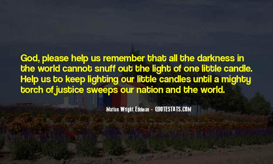 Quotes On Lighting Candles #1549666