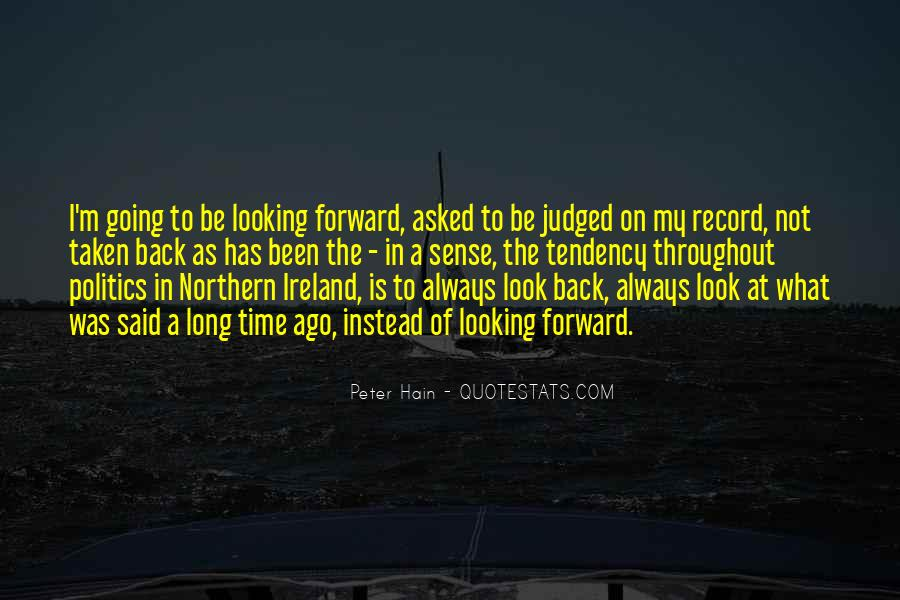 Quotes On Looking Back To Look Forward #554252